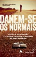 DANEM-SE OS NORMAIS