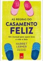 REGRAS DO CASAMENTO FELIZ, AS