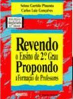 REVENDO O ENSINO DE 2. GRAU - PROPONDO A FORMACAO