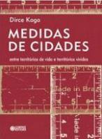 MEDIDAS DE CIDADES - ENTRE TERRITORIOS DE VIDA E T