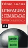 LITERATURA E COMUNICACAO NA ERA DA ELETRONICA