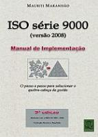 ISO SERIE 9000 (VERSAO 2008) MANUAL DE IMPLEMENTAC
