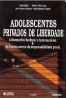 ADOLESCENTES PRIVADOS DE LIBERDADE