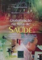 GLOBALIZACAO NA AREA DE SAUDE - OS PROCESSOS DE AQ
