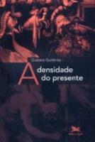 DENSIDADE DO PRESENTE, A