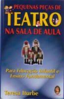 PEQUENAS PECAS DE TEATRO NA SALA DE AULA - PARA ED