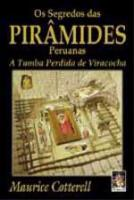 SEGREDOS DAS PIRAMIDES PERUANAS, OS - A TUMBA PERD