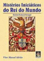 MISTERIOS INICIATICOS DO REI DO MUNDO - HISTORIA O