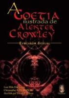 GOETIA ILUSTRADA DE ALEISTER CROWLEY, A