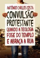 CONVULSAO PROTESTANTE