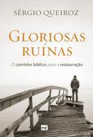 GLORIOSAS RUINAS