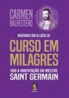 MEDITADO COM AS LICOES DO CURSO EM MILAGRES - SOB