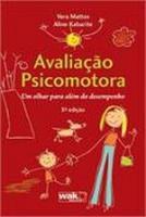 AVALIACAO PSICOMOTORA