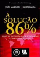 SOLUCAO DOS 86%, A - COMO TER SUCESSO NA MAIOR OPO