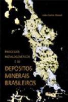 PROCESSOS METALOGENETICOS E OS DEPOSITOS MINERAIS