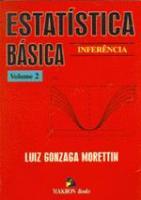ESTATISTICA BASICA - V. 2 - INFERENCIA