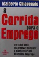 CORRIDA PARA O EMPREGO, A