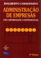 ADMINISTRACAO DE EMPRESAS - UMA ABORDAGEM CONTINGE