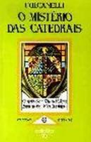MISTERIOS DAS CATEDRAIS, O