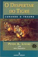 DESPERTAR DO TIGRE - CURANDO O TRAUMA