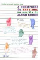 CONSTRUCAO DE SENTIDOS NA ESCRITA DO ALUNO SURDO,