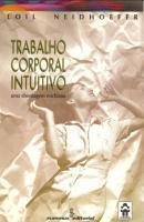 TRABALHO CORPORAL INTUITIVO