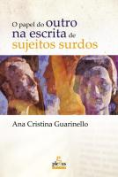PAPEL DO OUTRO NA ESCRITA DE SUJEITOS SURDOS, O