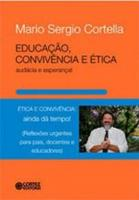 EDUCACAO, CONVIVENCIA E ETICA