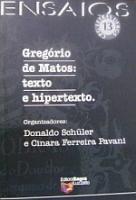 GREGORIO DE MATOS - TEXTO E HIPERTEXTO