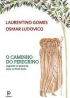 CAMINHO DO PEREGRINO, O
