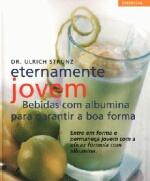 ETERNAMENTE JOVEM - BEBIDAS COM ALBUMINA PARA GARA