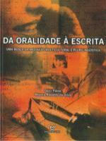 DA ORALIDADE A ESCRITA - UMA BUSCA DA MEDIACAO MUL