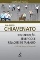 REMUNERACAO, BENEFICIOS E RELACOES DE TRABALHO