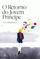 RETORNO DO JOVEM PRINCIPE, O