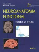 NEUROANATOMIA FUNCIONAL - TEXTO E ATLAS