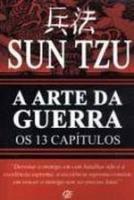 ARTE DA GUERRA, A  - OS 13 CAPITULOS
