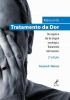 MANUAL DE TRATAMENTO DA DOR - DOR AGUDA E DOR DE O