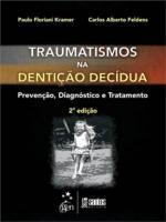 TRAUMATISMO NA DENTICAO DECIDUA - PREVENCAO, DIAGN