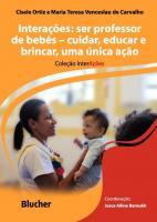 INTERACOES - SER PROFESSOR DE BEBES - CUIDAR, EDUC