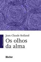 OLHOS DA ALMA, OS