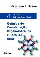 QUIMICA DE COORDENACAO ORGANOMETALICA E CATALISE