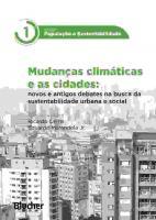 MUDANCAS CLIMATICAS E AS CIDADES