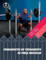FUNDAMENTOS DO TREINAMENTO DE FORCA MUSCULAR