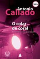 COLAR DE CORAL, O