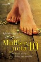 MULHER NOTA 10 - OS PASSOS DE UMA MULHER BEM SUCED