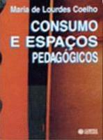 CONSUMO E ESPACOS PEDAGOGICOS