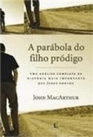 PARABOLA DO FILHO PRODIGO, A