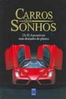 CARROS DOS SONHOS - OS 50 AUTOMOVEIS MAIS DESEJADO