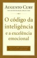 CODIGO DA INTELIGENCIA E A EXCELENCIA EMOCIONAL, O