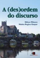 (DES)ORDEM DO DISCURSO, A